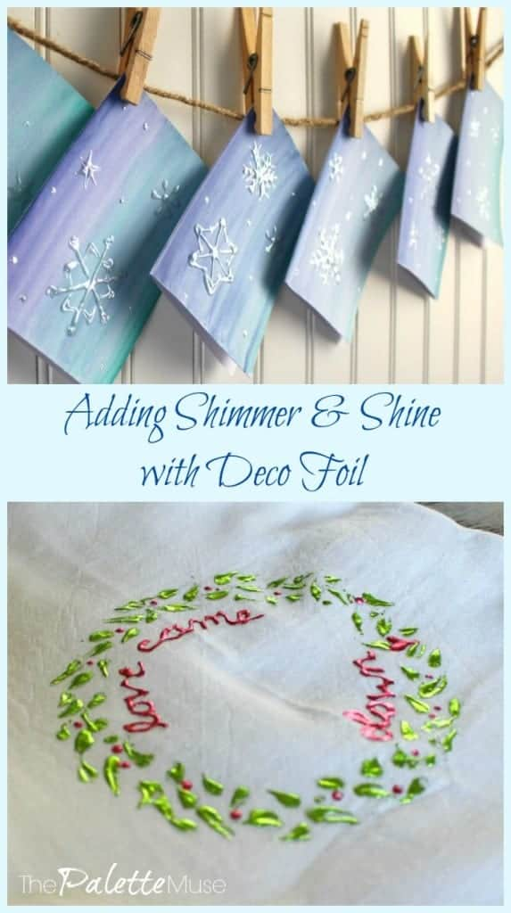 Adding Shimmer and Shine with Deco Foil