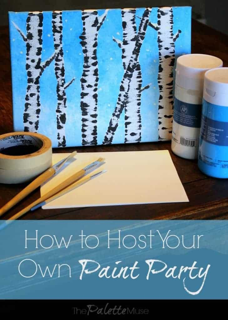 How to host your own paint party