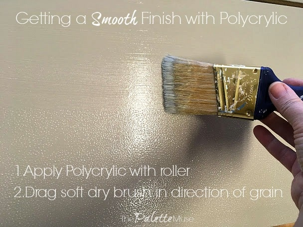 Getting a smooth finish with Polycrylic: first roll it on, then drag a soft dry brush in direction of wood grain.