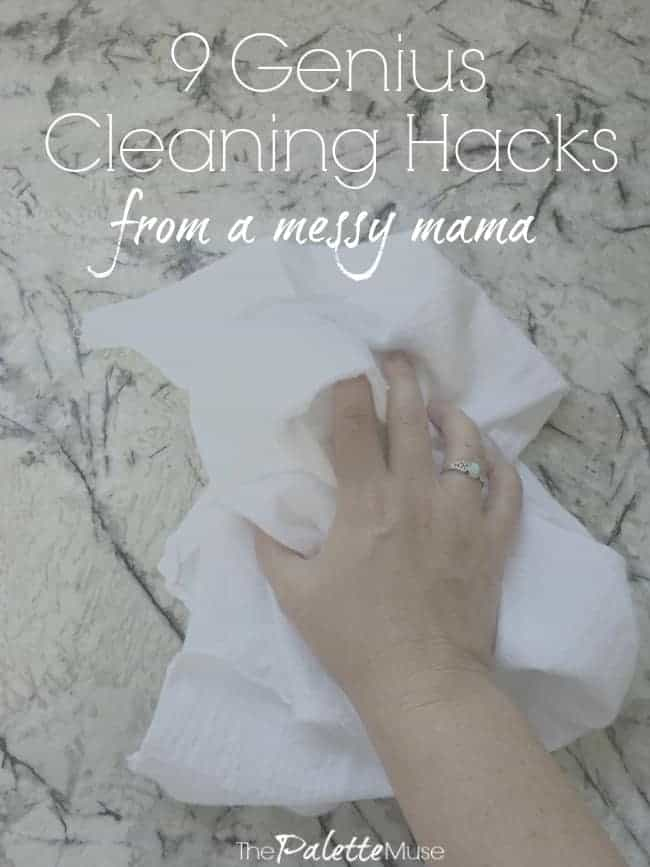 9 Genius Cleaning Hacks from a Messy Mama