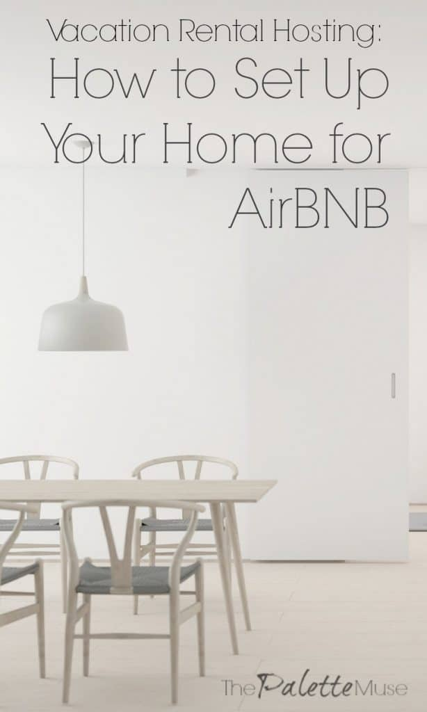 Vacation Rental Hosting: How to Set Up Your Home for Airbnb