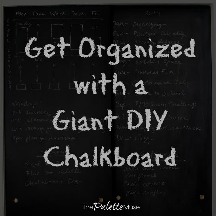 Organizing hacks: Giant DIY Chalkboard