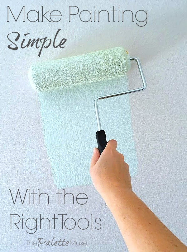 How to make painting simple with the right tools.