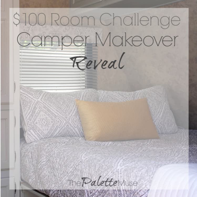 It's camper makeover reveal day here at the $100 Room Challenge!