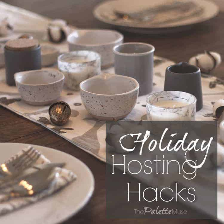 Holiday Hosting Hacks and Tablesetting Ideas