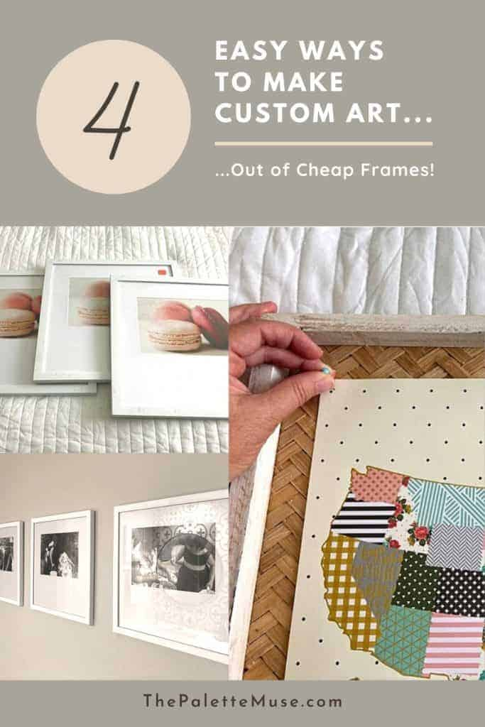 4 Easy Ways to Make Custom Art out of Cheap Frames