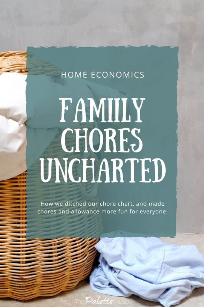 Home Economics Family Chores Uncharted