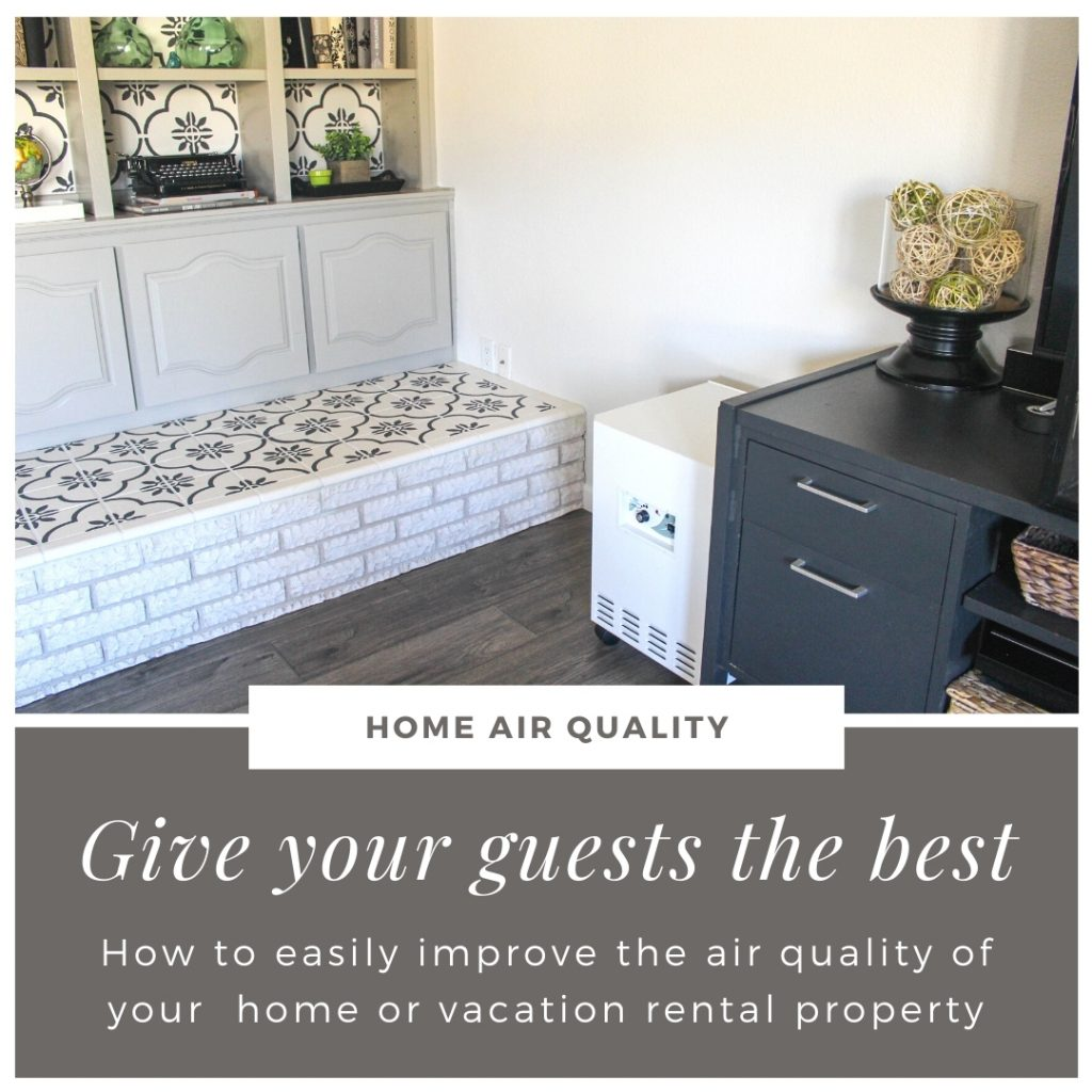 How to easily improve air quality of your home or vacation rental property.