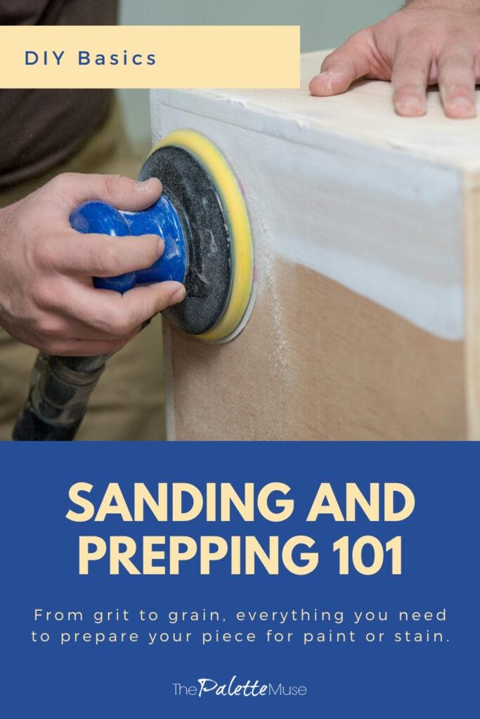 DIY Basics Sanding and Prepping 101
