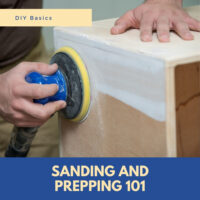 Sanding and Prepping 101