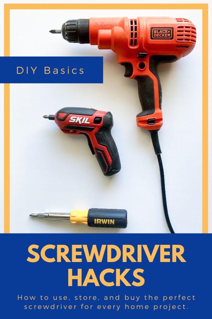 Screwdriver hacks - how to use, store, and buy the perfect screwdriver for every home project.